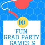 Activities & Games To Play at Graduation Party