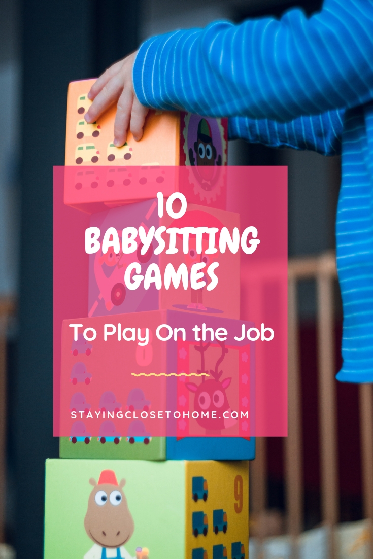 10 Babysitting Games To Play While On Babysitting Jobs