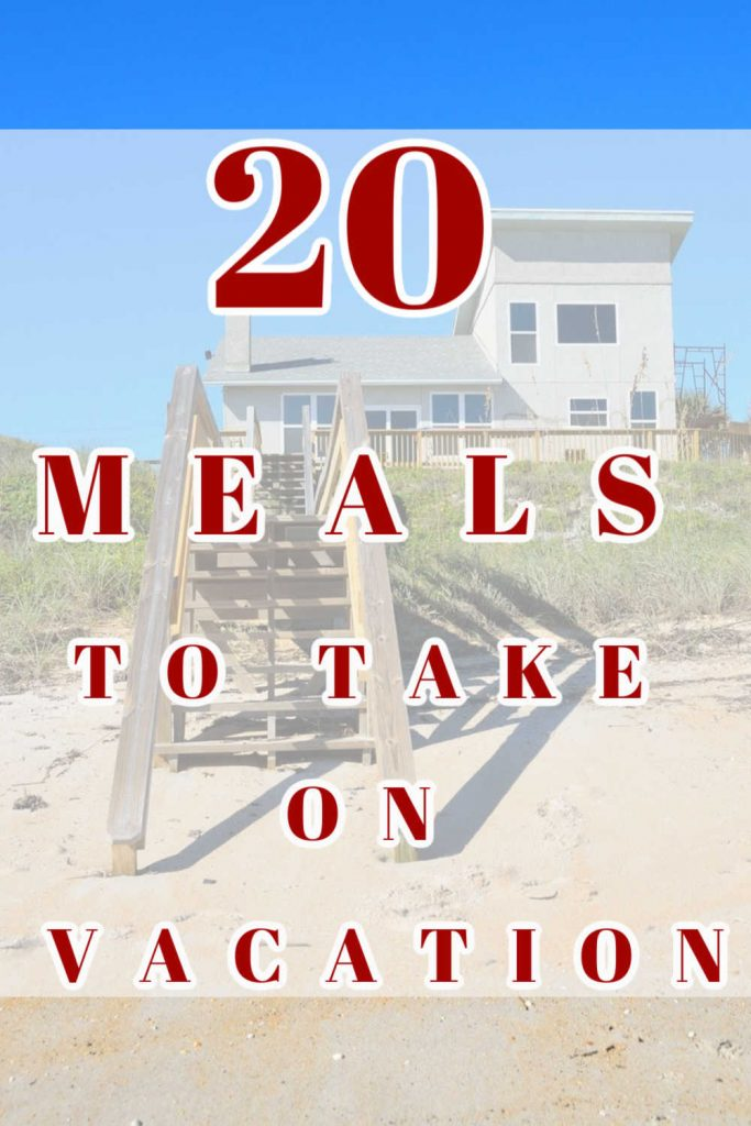 best meals for vacation
