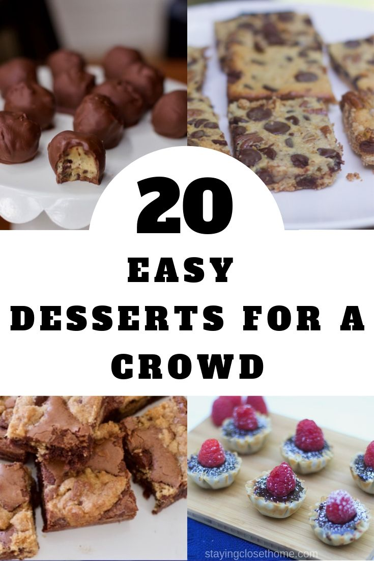 20 Easy Desserts for A Crowd