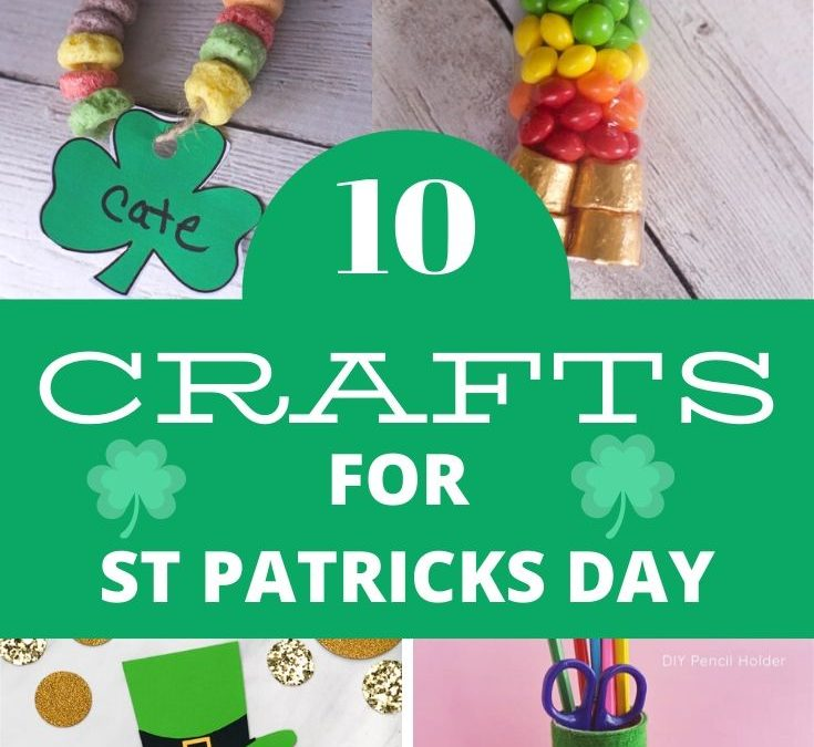 25 St Patrick's Day Crafts and Recipes