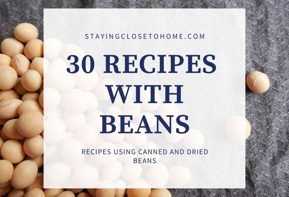 Recipes With Beans ( Canned Beans or Dried Bean Recipes)