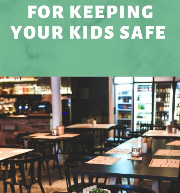 5 Restaurant Tips for Keeping Your Kids Safe